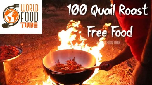 100 Quail Roast | Free Food | World Food Tube