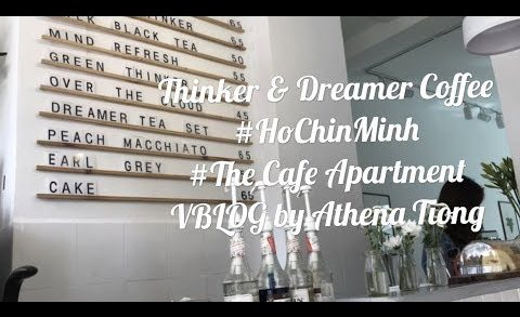 【ATTV 小资女旅游记EP.3】—Foodporn—Thinker & Dreamer Coffee #HoChinMinh, Vietnam @Vblog by Athena Tiong