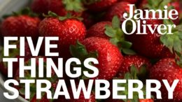5 Things to do With… Strawberries   Food Tube Classic Recipes
