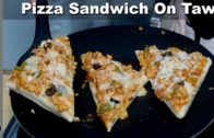 FOODporn.pl Pizza Sandwich Recipe Without Oven – Tawa Pizza Sandwich – Kitchen With Amna