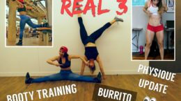 REAL 3 : Booty training avec Gladys / Physique update & Foodporn