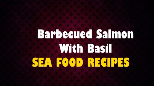 Barbecued Salmon With Basil - Seafood Recipes - Health Channel