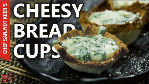 Cheesy Bread Cups recipe by Chef Sanjyot Keer