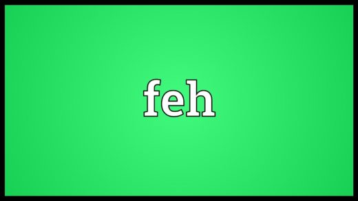 Feh Meaning