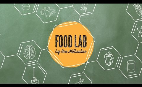 Food Lab by Ben Milbourne: Trailer for Episode 5