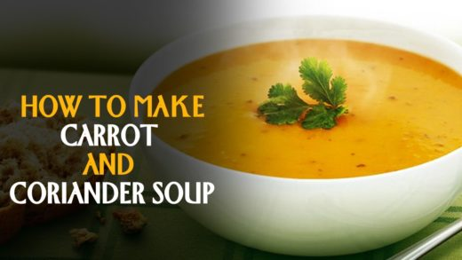 How To Make Carrot And Coriander Soup - Quick & Healthy Recipe | Master Chef Sanjeev Kapoor