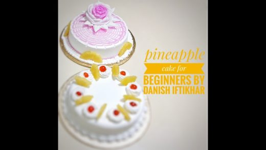How to make pineapple cake with all the usefull tips (PART 1) by Danish Iftikhar