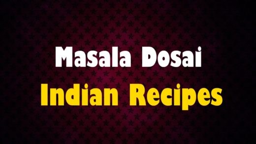 Masala Dosai - Indian Recipes - Easy To Learn