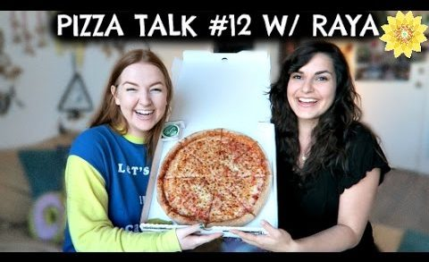 PIZZA TALK #12 WITH RAYA | MEGHAN HUGHES