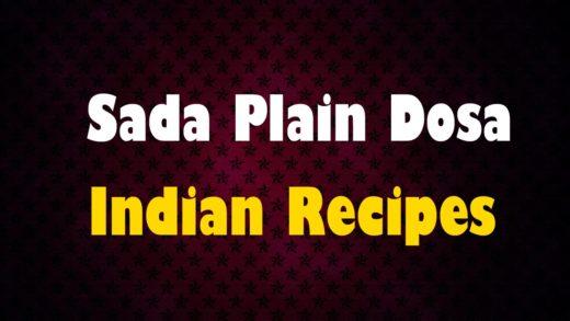 Sada Plain Dosa - Indian Recipes - Easy To Learn