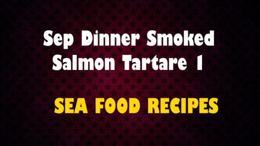 Sep Dinner Smoked Salmon Tartare 1 - Seafood Recipes - Health Channel