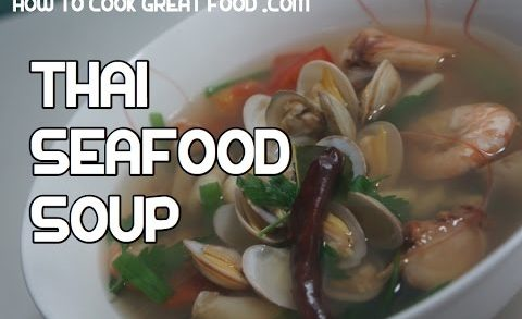 Thai Seafood Soup - Seafood Tom Yum  - Seafood Soup - Thai Soup - Thai Soup Recipes