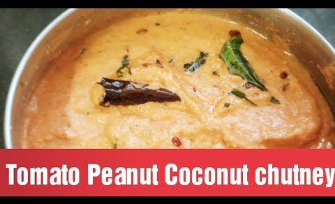 Tomato Coconut peanut Chutney recipe | how to make restaurant style chutney #chutneyrecipes