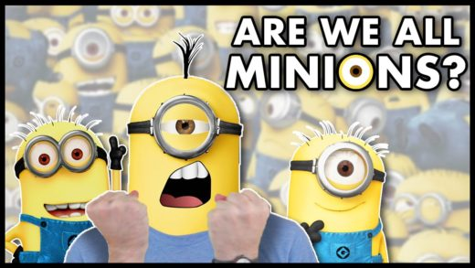 What If We're All Minions?? | Idea Channel | PBS Digital Studios