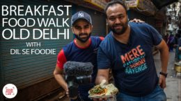 Chef Sanjyot Keer's Delhi Breakfast Food Walk with Dil se Foodie | Your Food Lab