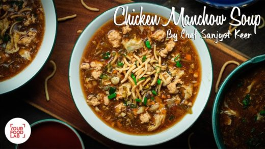 Chicken Manchow Soup Recipe | Chef Sanjyot Keer