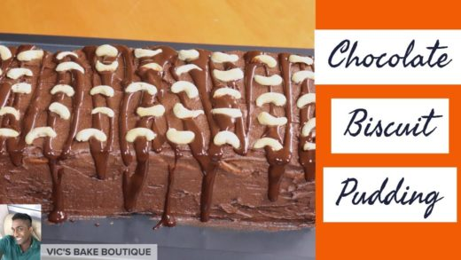 Chocolate Biscuit Pudding - Vic's Bake Boutique