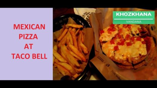 Cyber Hub Part-3| Mexican Pizza at Taco Bell| Mexican Fries
