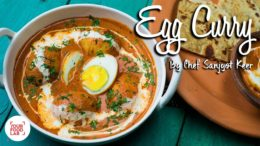 Egg Curry | How to make Anda Curry | Chef Sanjyot Keer | Your Food Lab