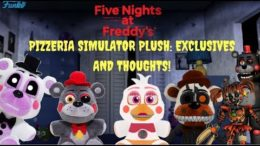 Five Nights at Freddy's Pizza Simulator Plush Exclusives and Thoughts! Scrap Plushies?