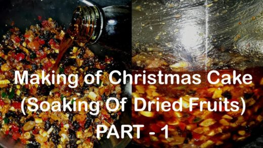 Making of Christmas Cake - Part 1 | Soaking of Dried  fruits  | Cooking Addiction.