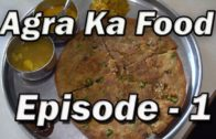 FOODporn.pl Places to eat in  Agra, India | Day 1 to Day 3 Part 1 | Agra street food India