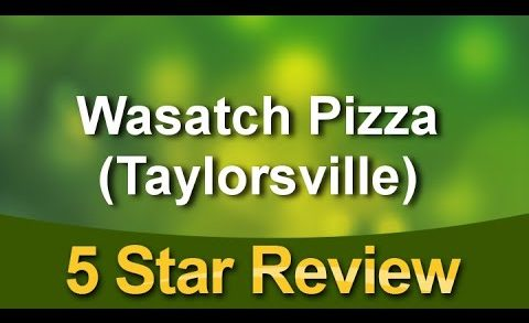 Wasatch Pizza (Taylorsville) Taylorsville Terrific Five Star Review by Tom C.