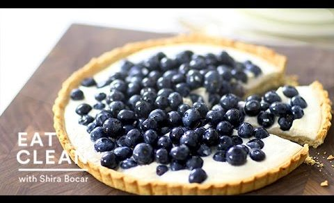 Blueberry-Ricotta Tart Recipe - Eat Clean with Shira Bocar