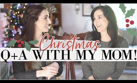 Do we do Santa Claus? Family Traditions? Favorite Recipes? Budget? | CHRISTMAS Q+A With My MOM!