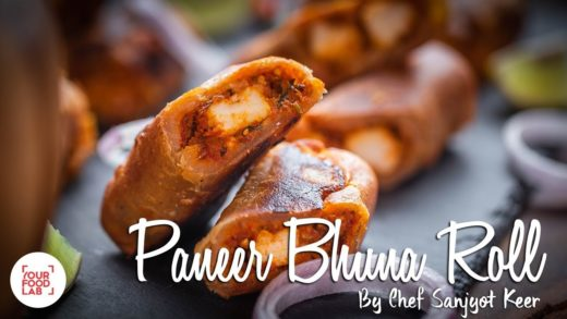 Paneer Bhuna Roll Recipe | Chef Sanjyot Keer