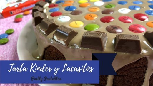 Tarta de chocolate Kinder y Lacasitos | Pretty Pastelitos