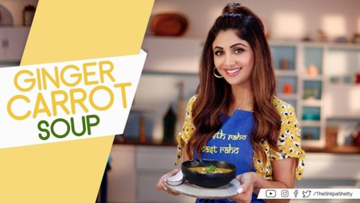 Ginger Carrot Soup | Shilpa Shetty Kundra | Healthy Recipes | The Art Of Loving Food