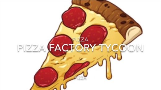 Pizza Factory Tycoon Finished Tour
