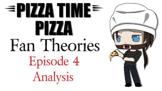 Pizza Time Pizza Fan Theories: Episode 4 Analysis