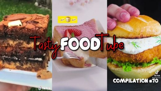 Amazing and satisfying foods | Tasty Food Tube Compilation #70