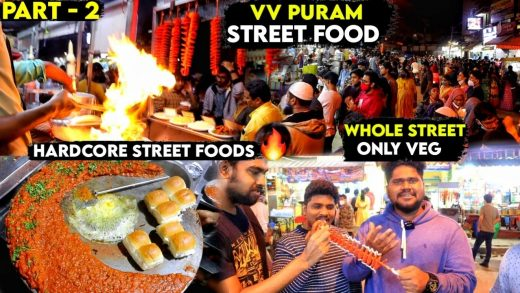INSANE !! STREET FOOD AT VV PURAM - A WHOLE STREET ONLY FOR VEG FOOD - Part 2