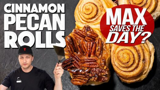 THE CINNAMON PECAN ROLLS FIASCO (UNTIL MAX SAVES THE DAY...) | SAM THE COOKING GUY