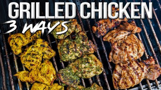 The Best Grilled Chicken - 3 Easy Recipes! | SAM THE COOKING GUY 4K