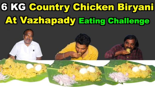 6 KG Country Chicken Biryani at Vazhapady Eating Challenge | Daddy's Eating & Cooking Vlog |