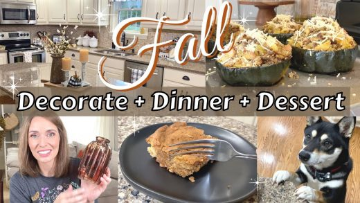 FALL DECORATE + DINNER + DESSERT | FALL RECIPES | FALL DECORATE & COOK WITH ME 2021